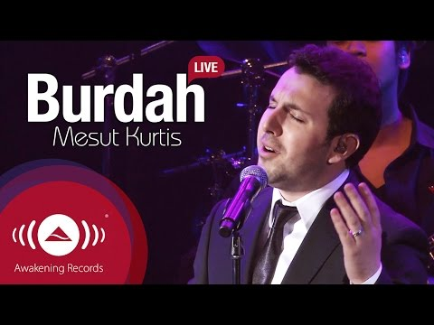 Mesut Kurtis - Burdah | Awakening Live At The London Apollo #AwakeningLive