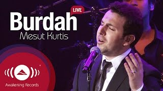 Mesut Kurtis - Burdah | Awakening Live At The London Apollo #AwakeningLive MP3