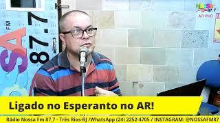LIGADO NO ESPERANTO! 22/08/2021