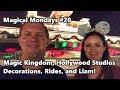 Magical Mondays #20 | Magic Kingdom, Hollywood Studios, Decorations, and Rides | Walt Disney World
