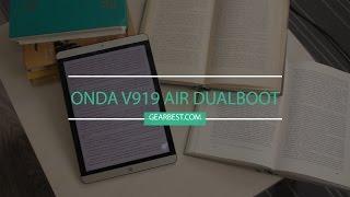 Зачем планшету две операционки? Onda V919 Air Dualboot: обзор, отзыв пользователя (gearbest.com)