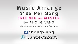 Music Arrange $125 Per Song by Phong Vang (Khosiab's Arranger)