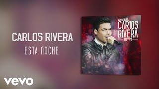Carlos Rivera - Esta Noche es para Amar (Audio)