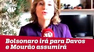 Bolsonaro irá para Davos e Mourão assumirá a presidência