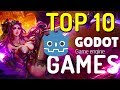 TOP 10 GODOT GAMES 2018