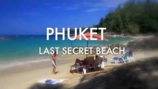 Phuket Last SECRET BEACH