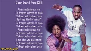 Outkast - So Fresh, So Clean (Lyrics)