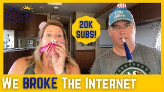 The Show Must Go On - 20,000 Subscribers Celebration [Full Time RV Life]