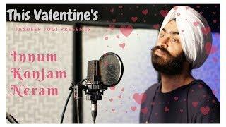 Innum Konjam Naeram | Maryan | A. R. Rahman | Dhanush  Super Hit Song | ( Jasdeep Jogi's Version )