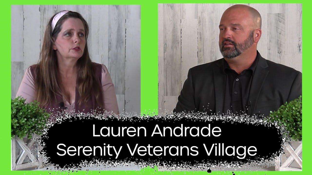 Lauren Andrade: Serenity Veterans Village Full Interview