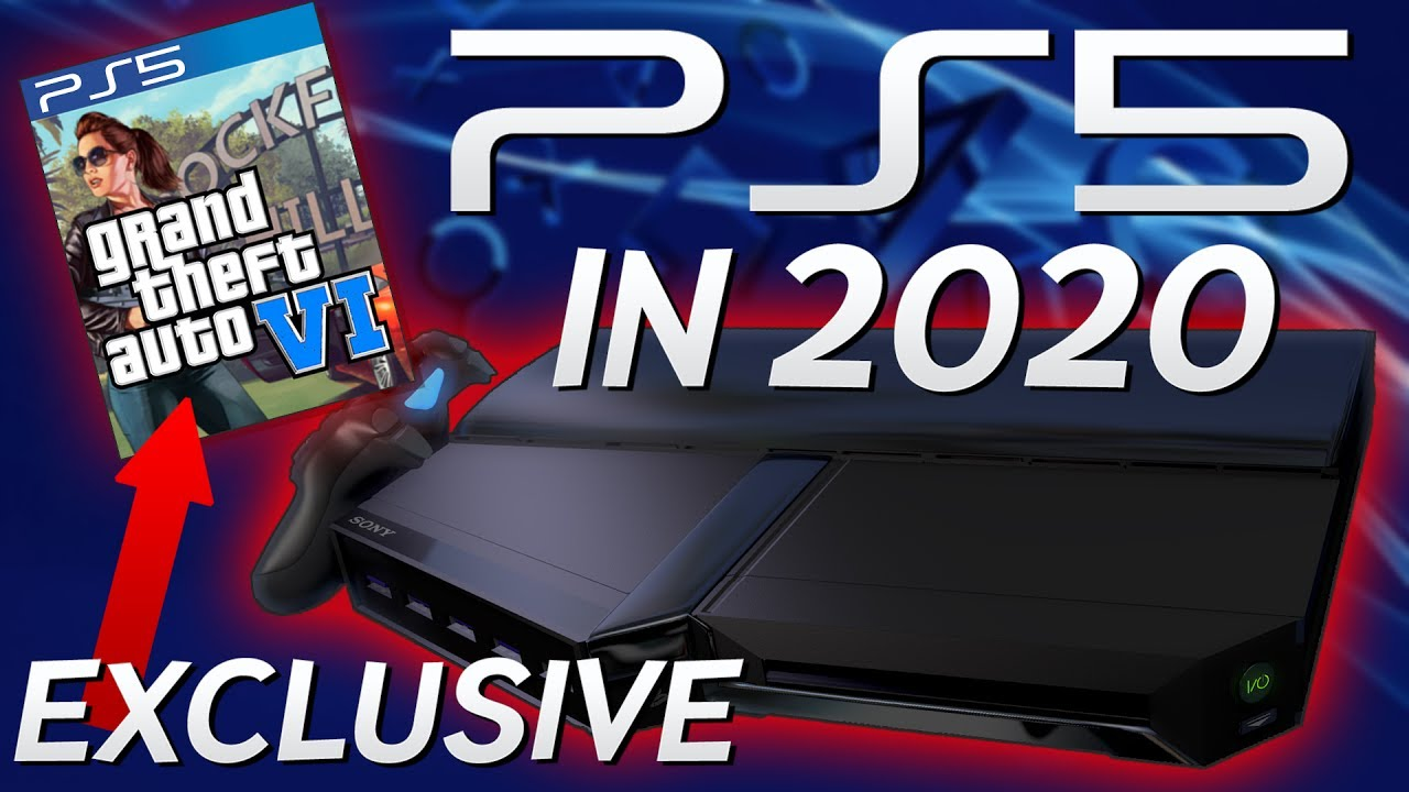 Playstation Games 2020.Playstation 5 In 2020 Gta Vi Exclusive Launch Title Ps5 Confirmed