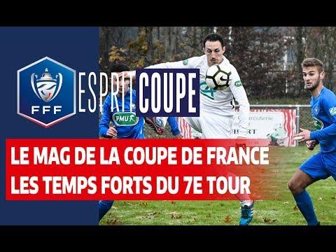 Esprit Coupe, Les Temps Forts Du 7e Tour I Coupe De France 2019-2020