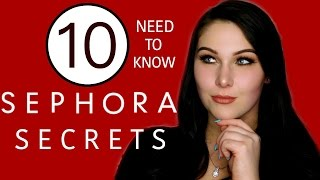 10 Sephora Secrets Every Girl Should Know