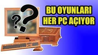 Düşük sistem gereksinimli oyunlar 3 - Bu oyunları her PC açıyor!