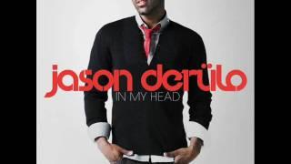 jason derulo - in my head w/ lyrics