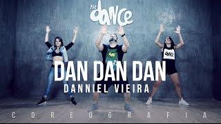 Dan Dan Dan - Danniel Vieira - Coreografia |  FitDance TV