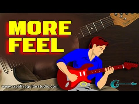 Play Guitar with More Feeling