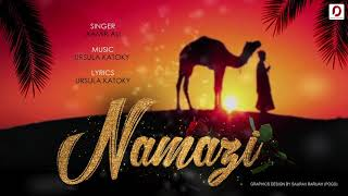 Namazi (Audio) - Aamir Ali | Ursula Katoky | New Latest Hindi Song 2019