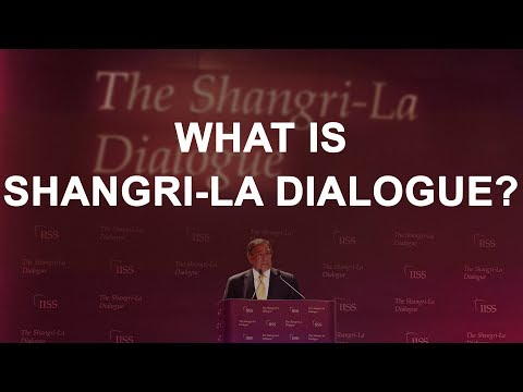 What is Shangri La Dialogue ? [SSC, Railways, Banking, UPSC & State-Level Exams]