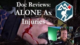 Doc Reviews: ALONE Ax Injuries