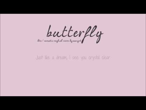 """BTS - """"Butterfly"""" (acoustic english cover by Margot D.R)"""