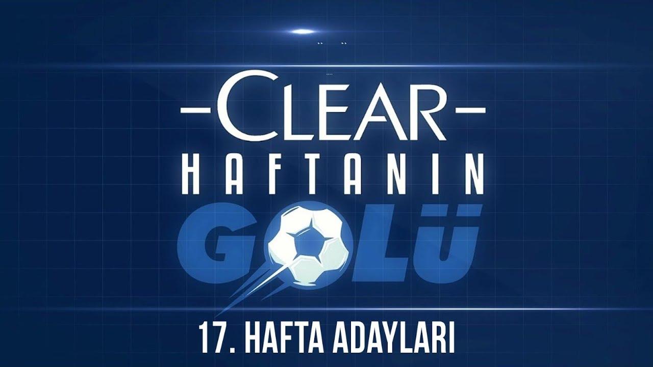 Süper Lig'de 17. Haftanın En İyi 4 Golü! | Clear ile Haftanın Golü