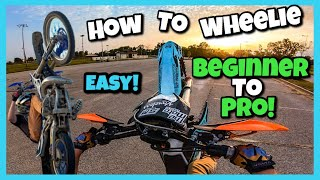 How To Wheelie a DIRT BIKE or Any Motorcycle! 8 EASY Steps From BEGINNER To PRO! (And Tips)