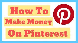 How to make money online with pinterest!! - making strategies