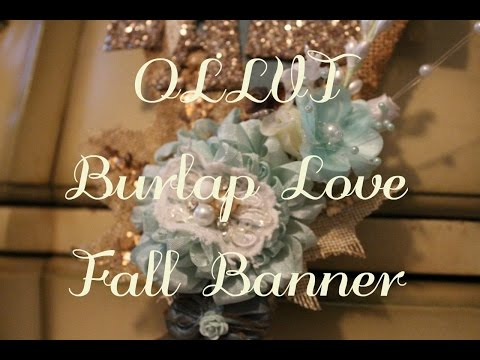 OLLVT DT Project - Burlap Love Fall Banner