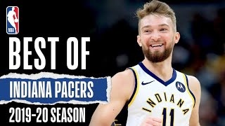 The Best Of The Indiana Pacers | 2019-20 Season