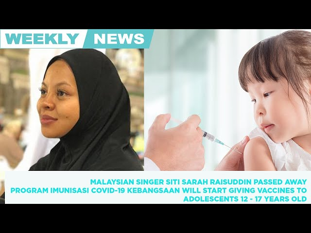 Weekly news round up. Malaysian Singer Siti Sarah Raisuddin passed away from Covid-19. 📺👇🏼