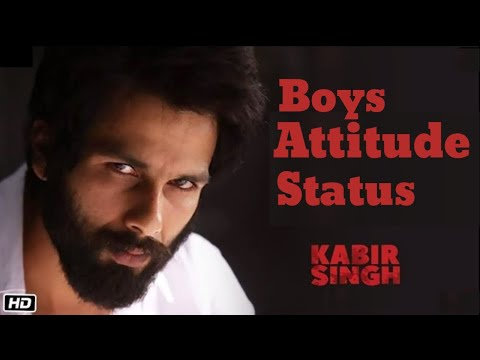 Kabir Singh Attitude New Dialogue Status | Best boy Attitude
