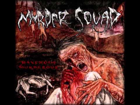Murder Squad - Ravenous, Murderous (Full Album)