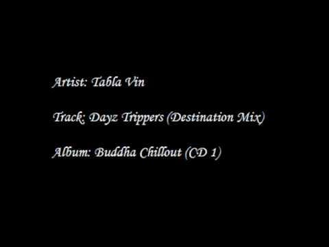 Tabla Vin - Dayz Trippers (Destination Mix)