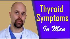 Thyroid Symptoms in Men