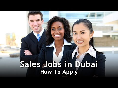 Sales Jobs in Dubai  -  How To Apply