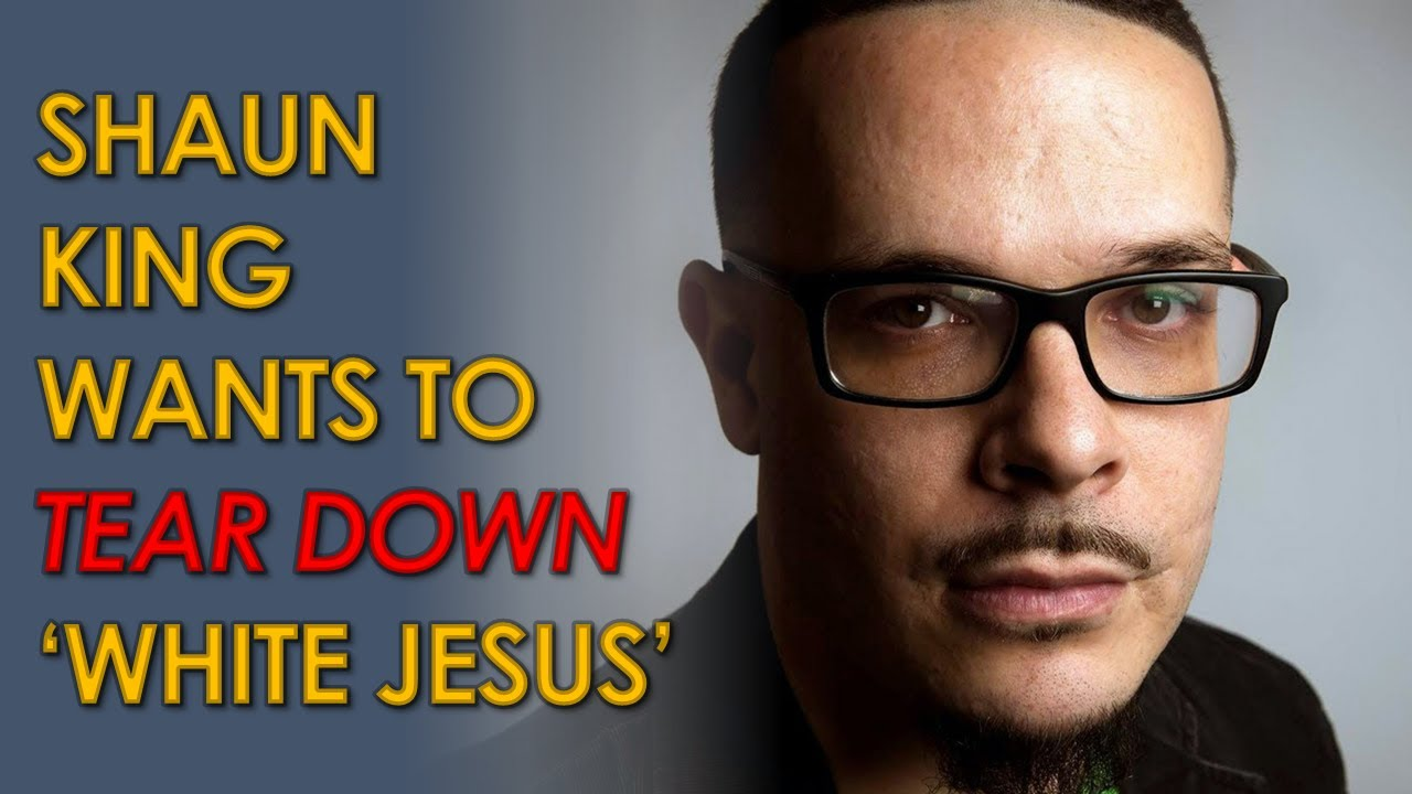 Shaun King: 'Statues of the White European They Claim is Jesus ...