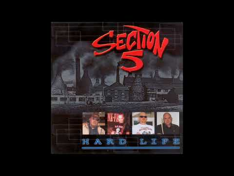 Section 5 ‎– Hard Life (FULL ALBUM)