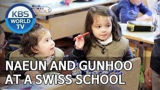 Naeun and Gunhoo at a Swiss school [The Return of Superman/2019.06.30]
