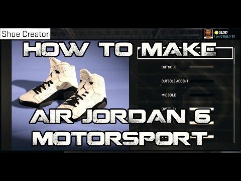 """NBA2K15 HOW TO MAKE CUSTOM SHOES: JORDAN 6 """"MOTORSPORT"""""""