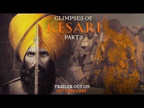 Glimpses of Kesari - Part 2 | Akshay Kumar | Parineeti Chopra | Anurag Singh | Kesari | 21st March Mp3