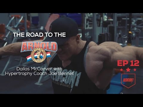 Road To The 2017 Arnold Classic - Dallas McCarver - Ep.12
