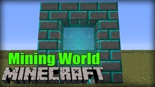 Mining World Dimension - Minecraft Mod
