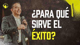 ¿Para qué sirve el éxito? | Levantémonos l Pastor Rony Madrid