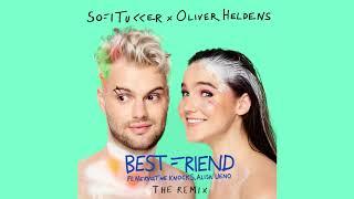 Sofi Tukker X Oliver Heldens Best Friend Remix Ultra Music