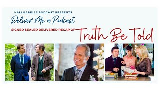 Deliver Me a Podcast Ep. 22: Truth Be Told Recap