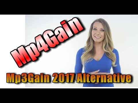 Mp3Gain Tutorial: Mp4Gain - Mp3Gain Alternative 2017