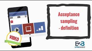 Acceptance Sampling - Definition