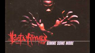 Gimme Some More (Clean Version) - Busta Rhymes