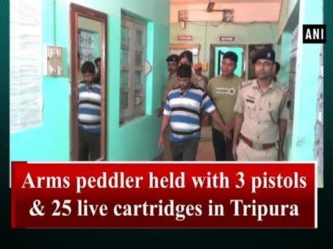Arms Peddler Held With 3 Pistols & 25 Live Cartridges In Tripura - #Tripura News